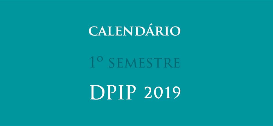 DPIP_site_slide_calendario_sem_1_2019